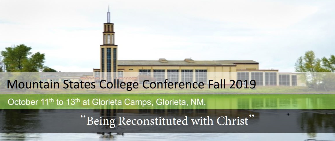 October 11-13, 2019 at Glorieta Camps. Topic: Being Reconstituted with Christ