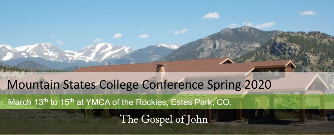 2020-03-13-Mountain-States-College-Conference-Gospel-Of-John